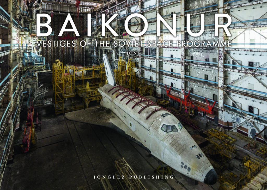 """Info Shymkent - Book cover """"Baikonur"""" of Jonk's visit in Kazakhstan's Cosmodrome"""